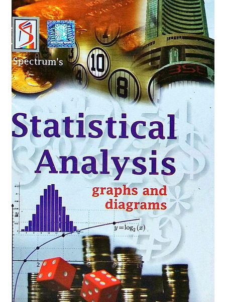 Statistical Analysis Graphs And Diagrams By Kalpana Rajaram, S Manikantan Nair, Mangula Garg-(English)