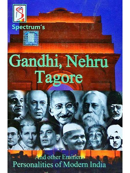 Gandhi, Neharu, Tagore And Other Eminent Personalities Of Modern India By Kalpana Rajaram-(English)