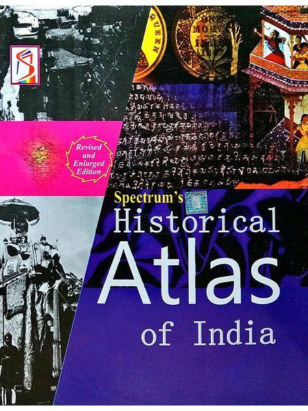 Historical Atlas Of India By Brishti Bandyopadhyay, Manjeet Singh-(English)