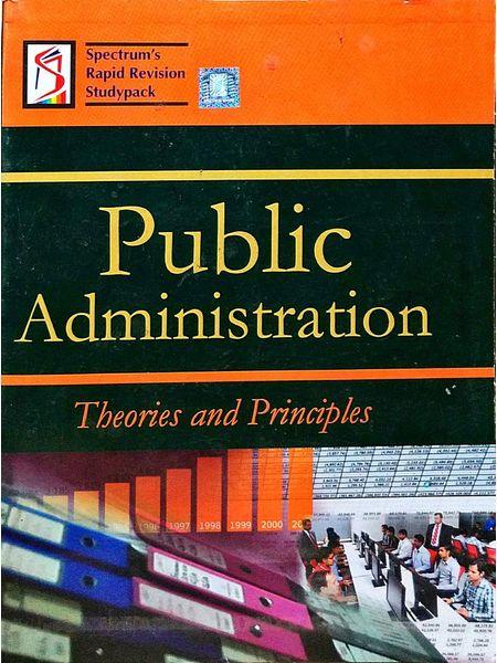 Public Administration Theories And Principles By Kalpana Rajaram, R Vidya-(English)