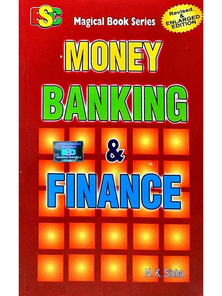 Money Banking And Finance By N K Sinha-(English)