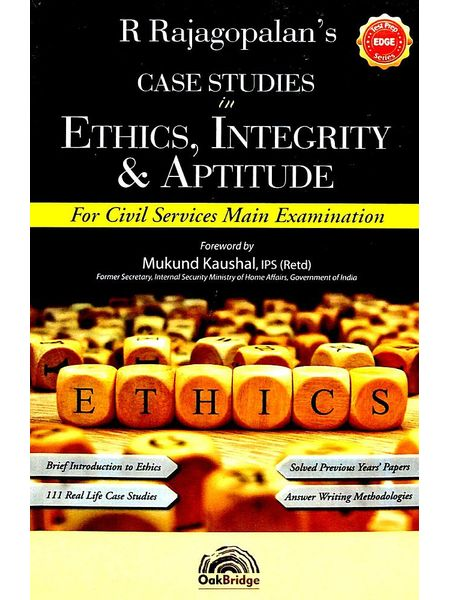 Case Studies In Ethics, Integrity & Aptitude For Civil Services Main Examination By R Rajagopalan, Mukund Kaushal-(English)