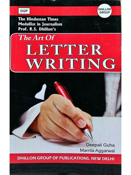 The Art Of Letter Writing By Deepali Guha,Mamta Aggarwal-(English)