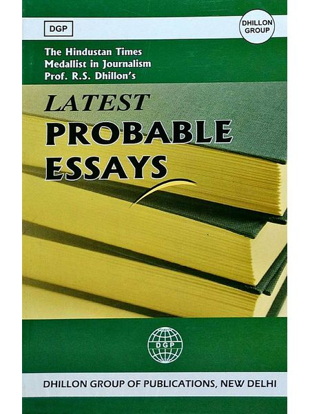 Latest Probable Essays By S Rajinder Dhillon-(English)