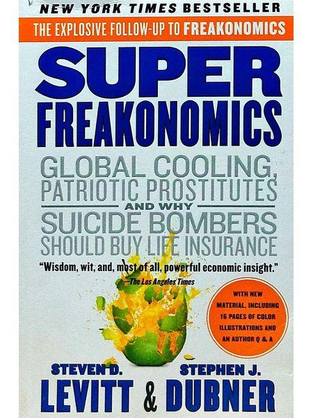 Super Freakonomics By Steven D Levitt-(English)