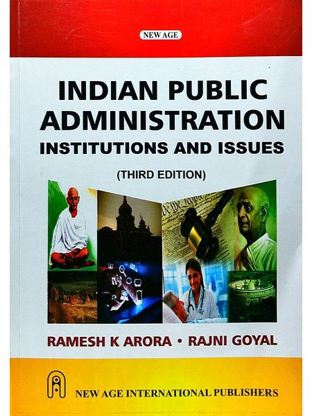 Indian Public Administration Institutions And Issues By Ramesh K Arora, Rajni Goyal-(English)