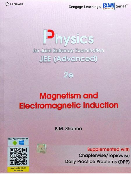 Physics For Joint Entrance Examination Jee Advanced Magnetism And Electromagnetic Induction By B M Sharma-(English)