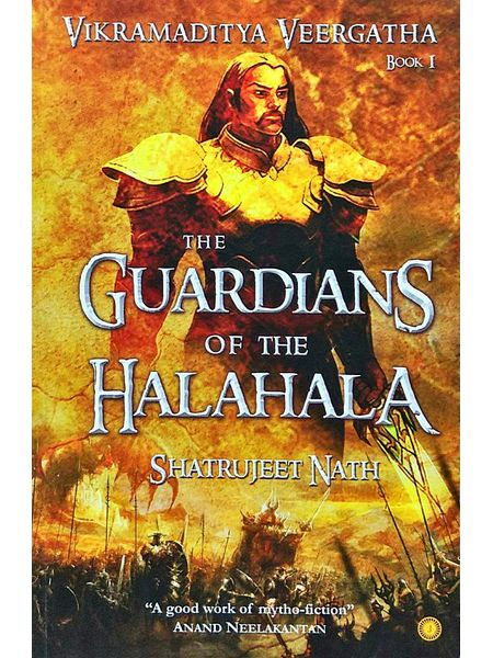 The Guardians Of The Halahala By Shatrujeet Nath-(English)