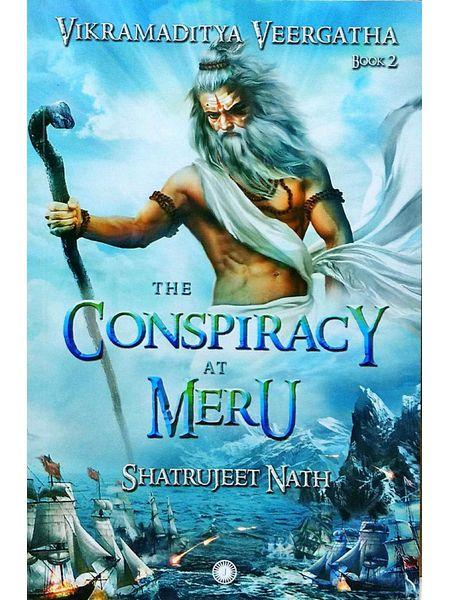 The Conspiracy At Meru Vikramaditya Veeragatha Book 2 By Shatrujeet Nath-(English)