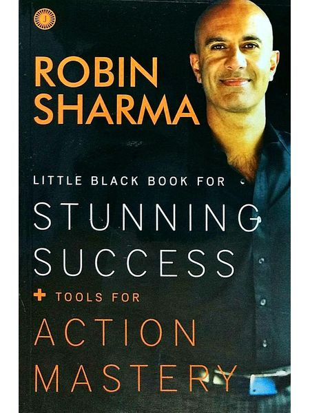 Little Black Book For Stunning Success + Tools For Action Mastery By Robin Sharma-(English)
