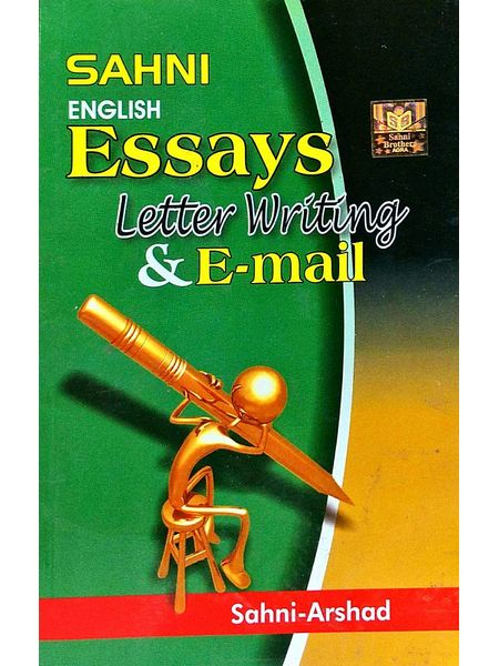 Sanhi English Essays, Letter Writing & E-Mail By Sahni, Arshad-(English)