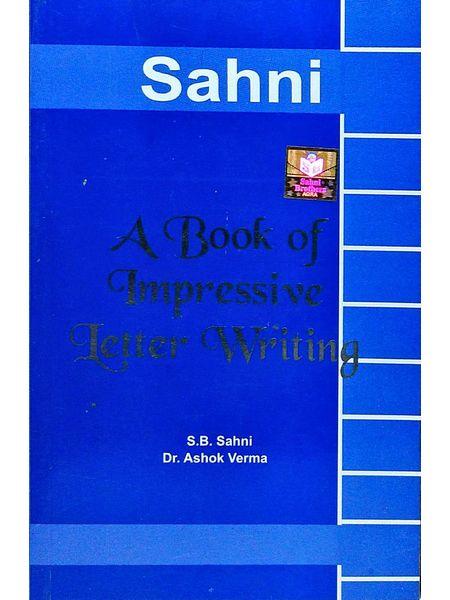 A Book Of Impressive Letter Writing By Dr Ashok Verma, S B Sahni-(English)
