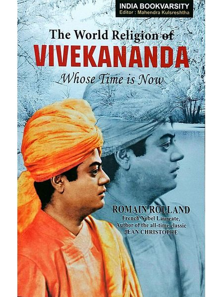 The World Religion Of Vivekananda Whose Time Is Now By Romain Rolland-(English)