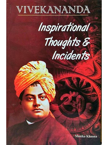 Inspirational Thoughts & Incidents By Monika Khanna-(English)