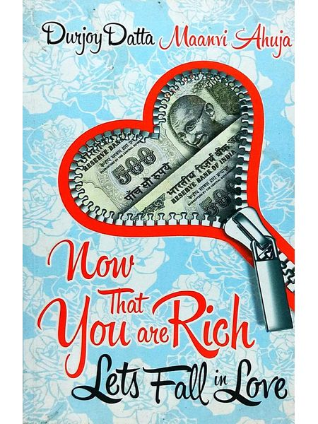 Now That You'Re Rich! Let'S Fall In Love By Durjoy Datta, Maanvi Ahuja-(English)