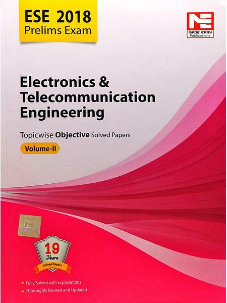 Ese 2018 Preliminary Exam Electronics & Telecommunication Engineering Topicwise Objective Solved Papers Volume 2 By Made Easy Experts-(English)