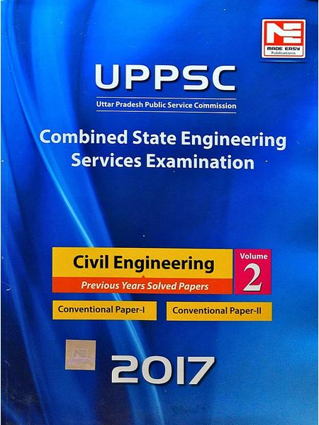 Uppsc Combined State Engineering Services Examination Civil Engineering Vol 2 Previous Years Solved Papers 2017 By Made Easy Experts-(English)