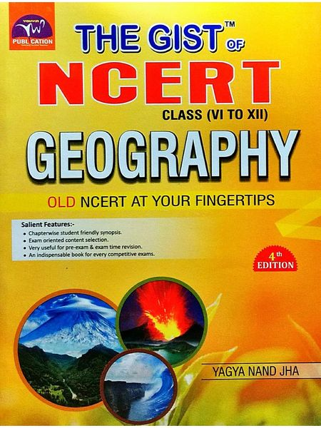 The Gist Of Ncert Geography By Yagya Nand Jha-(English)