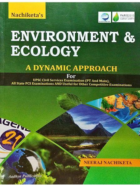 Nachiketa'S Environment & Ecology By Neeraj Nachiketa-(English)