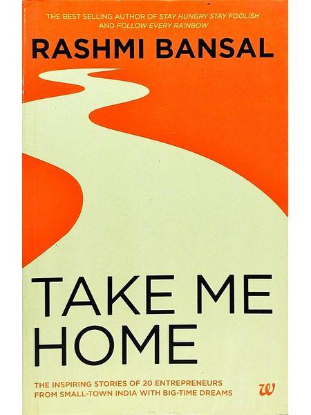 Take Me Home By Rashmi Bansal-(English)