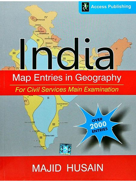 Indian Map Entries In Geography For Civil Services Main Examination By Majid Husain-(English)