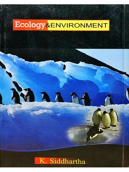 Ecology And Environment By K Siddhartha-(English)