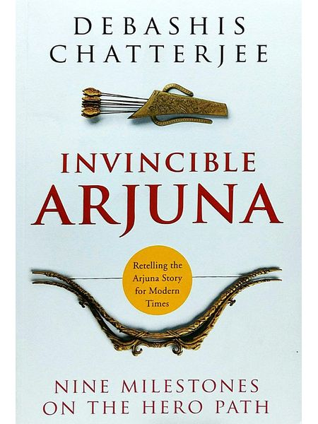 Invincible Arjuna By Debashis Chatterjee-(English)