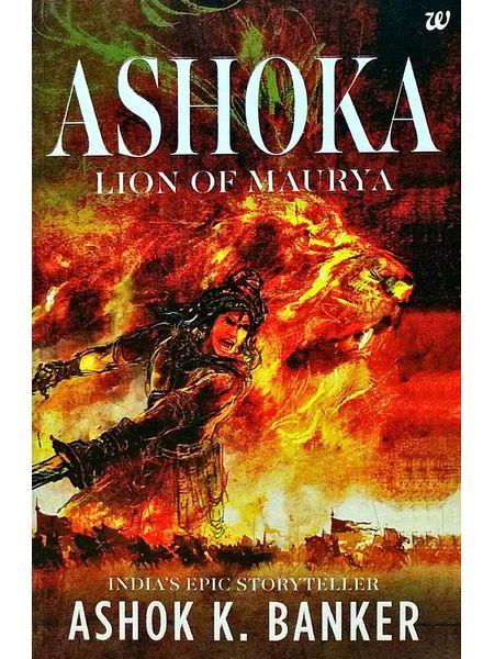 Ashoka Lion Of Maurya By Ashok K Banker-(English)