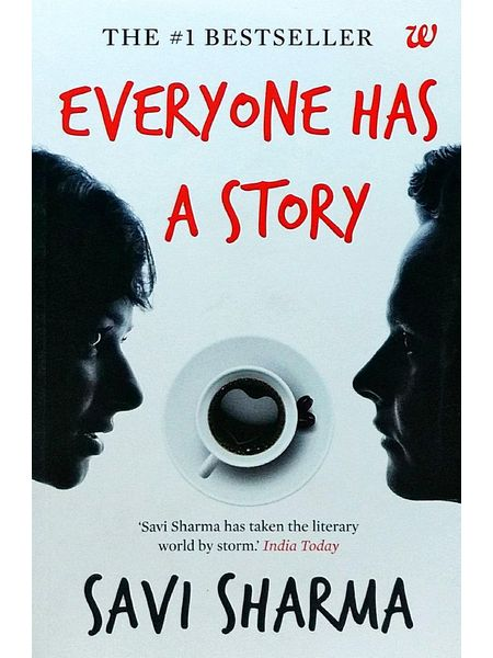 Everyone Has A Story By Savi Sharma-(English)