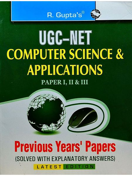 Ugc-Net Computer Sciences & Applications Paper 1,2,3 Previous Years Papers By Rph Editorial Board-(English)