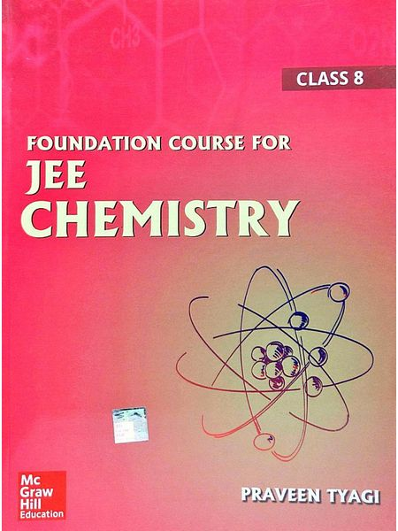 Foundation Course For Jee Chemistry Class 8 By Praveen Tyagi-(English)