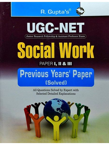 Ugc-Net Social Work Paper 1,2,3 Previous Years Papers Solved Jrf & Asstt. Professor Exam By Rph Editorial Board-(English)