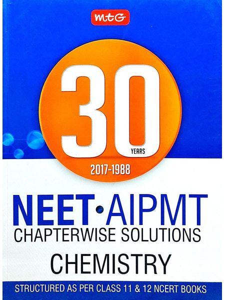 30 Years Neet-Aipmt Chapterwise Solutions Chemistry By Mtg Editorial Board-(English)