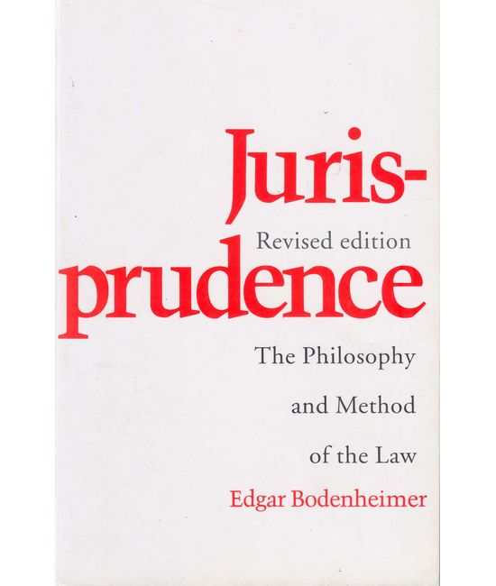Jurisprudence (The Philosophy and Methods of Law), Revised Edition, (Seventh Indian Reprint)