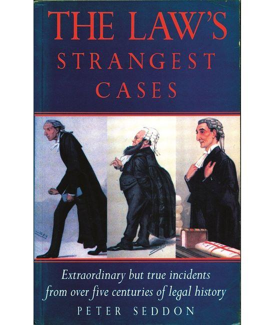 Law`s Strangest Cases (Indian Economy Reprint)