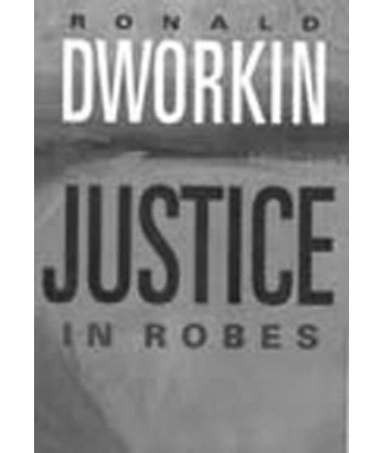Justice in Robes, (Second Indian Reprint))