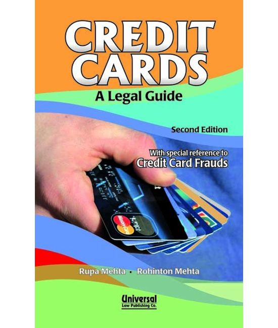 Credit Cards - A Legal Guide (With special reference to Credit Card Frauds), 2nd Edn., (Reprint)
