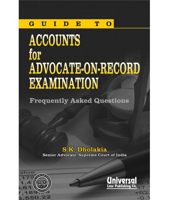 Guide to Accounts for Advocate-on-Record Examination (Frequently Asked Questions), (Reprint)