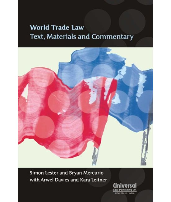 World Trade Law Text, Materials and Commentary, (Indian Economy Reprint)