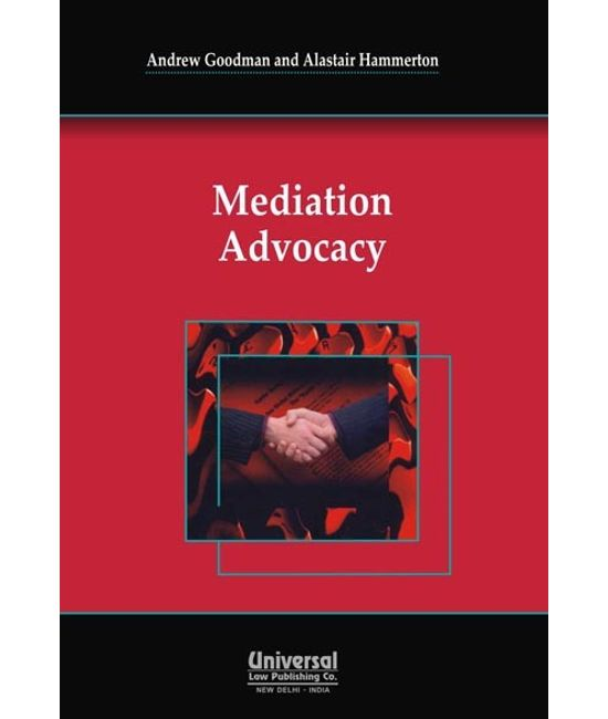 Mediation Advocacy, (First Indian Reprint)