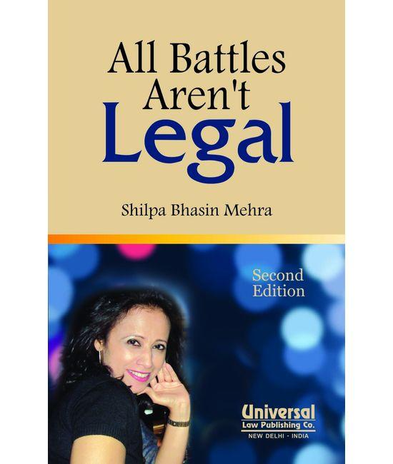All Battles Aren't Legal, 2nd Edn.