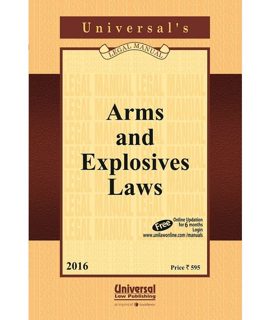 Arms & Explosives Laws