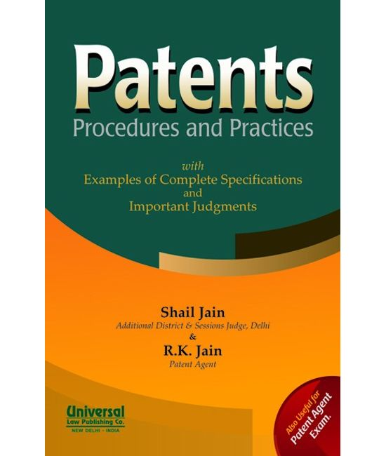 Patents Procedures and Practices with Examples of Complete Specifications and Important Judgments