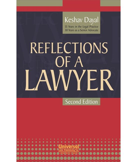 Reflections of a Lawyer, 2nd Edn.