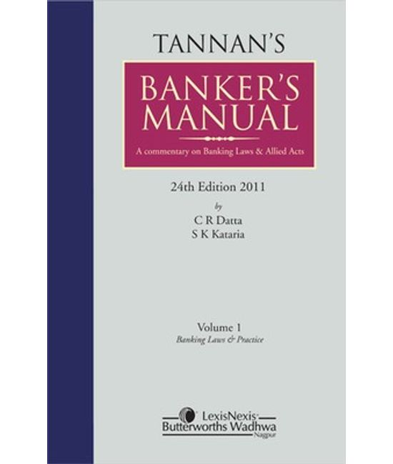 Tannan s Bankers Manual- A commentary on Banking Laws and Allied Acts (Set of 2 Vols)