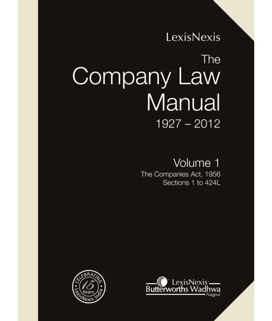 The Company Law Manual (1927-2012) (Set of 2 Vols.)