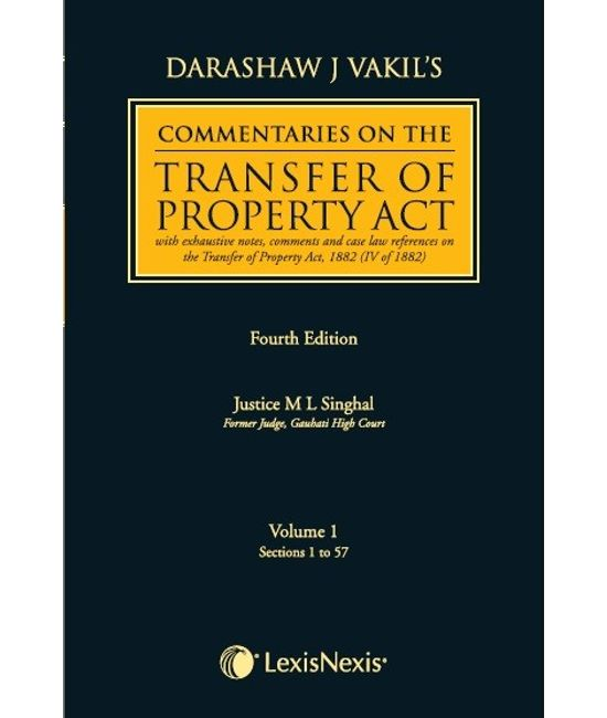 Darashaw Vakil?s Commentaries on the Transfer of Property Act