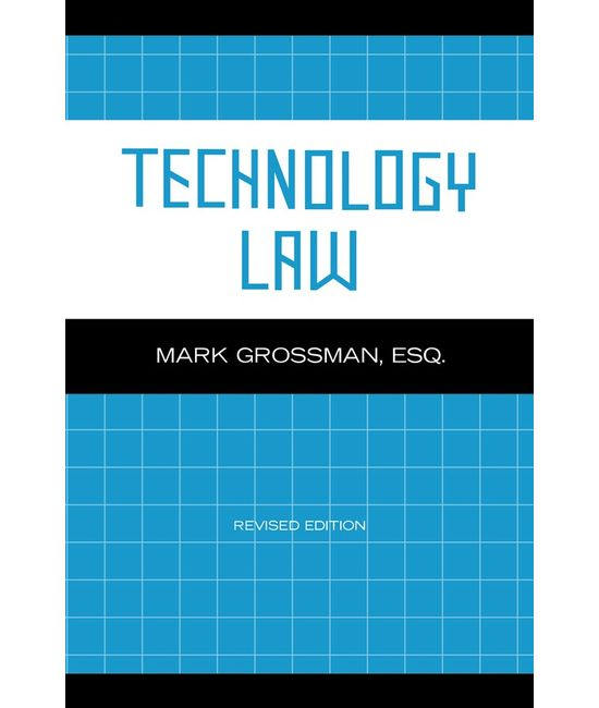 Technology Law, (First Indian Reprint) (Revised Edition)