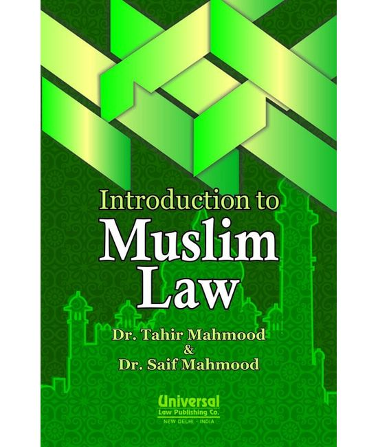 Introduction to Muslim Law, 2013 Edn., (Reprint)