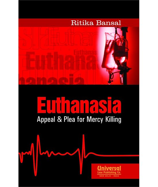 Euthanasia  Appeal & Plea for Mercy Killing